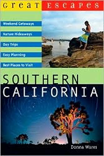 9780881507799: Great Escapes: Southern California (Great Escapes)