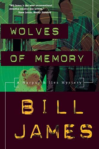 9780881507812: Wolves of Memory: A Harpur & Iles Mystery (Harpur & Iles Mysteries)