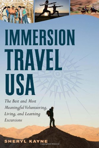 9780881508024: Immersion Travel USA: The Best and Most Meaningful Volunteering, Living, and Learning Excursions (Immersion Travel USA)