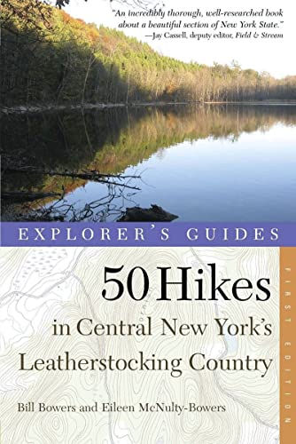 9780881508178: Explorer's Guide 50 Hikes in Central New York's Leatherstocking Country (Explorer's 50 Hikes)
