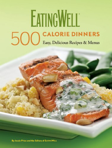 9780881508468: EatingWell 500-Calorie Dinners Cookbook