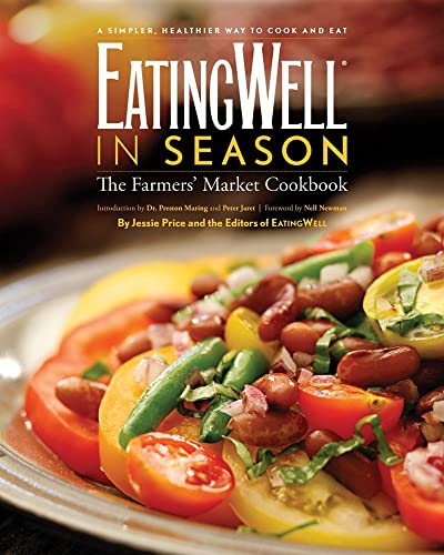 9780881508567: EatingWell in Season: The Farmers' Market Cookbook