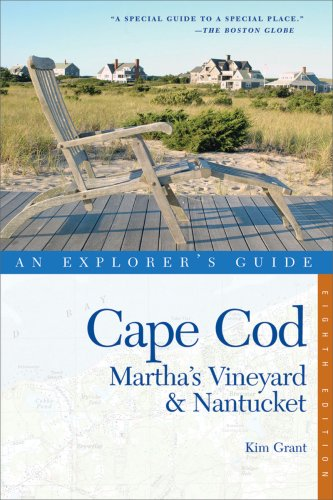 9780881508574: Cape Cod, Martha's Vineyard & Nantucket: An Explorer's Guide (Eighth Edition) (Explorer's Complete)