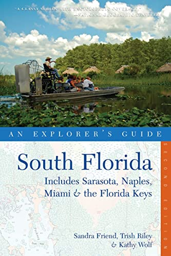 9780881508703: Explorer's Guide South Florida: Includes Sarasota, Naples, Miami & the Florida Keys (Second Edition) (Explorer's Complete)