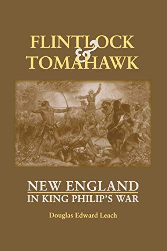 Flintlock and Tomahawk: New England in King: Leach, Douglas Edward