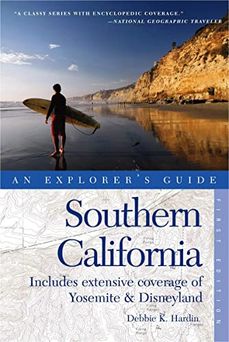 9780881508932: Explorer's Guide Southern California: Includes Extensive Coverage of Yosemite & The Disneyland Resort (Explorer's Complete)