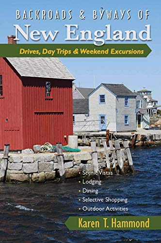 9780881509014: Backroads & Byways of New England: Drives, Day Trips & Weekend Excursions