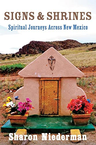 9780881509083: Signs & Shrines: Spiritual Journeys Across New Mexico