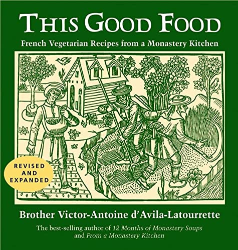 9780881509243: This Good Food (Revised and Expanded Edition)