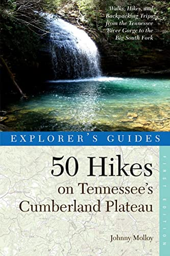 9780881509335: Explorer's Guide 50 Hikes on Tennessee's Cumberland Plateau: Walks, Hikes, and Backpacks from the Tennessee River Gorge to the Big South Fork and throughout the Cumberlands (Explorer's 50 Hikes)