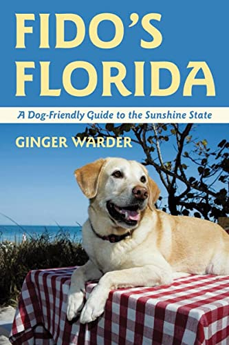 9780881509342: Fido's Florida: A Dog-Friendly Guide to the Sunshine State (Dog-Friendly Series)
