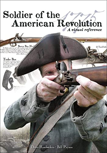 9780881509588: Soldier of the American Revolution: A Visual Reference