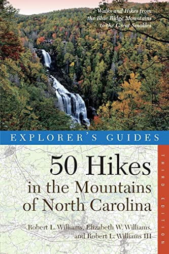 9780881509755: Explorer's Guide 50 Hikes in the Mountains of North Carolina (Third Edition) (Explorer's 50 Hikes)
