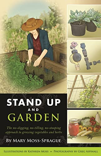 9780881509830: Stand Up and Garden