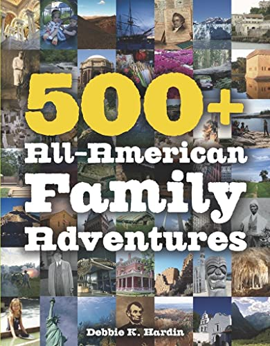 9780881509892: 500+ All-American Family Adventures