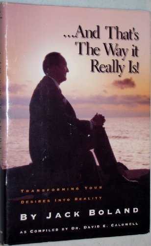 9780881520644: ...And That's the Way It Really Is!: Transforming Your Ideas Into Reality