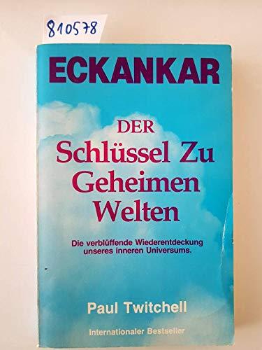 9780881550160: Title: Eckankar Der Schlussel Zu Geheim Welten