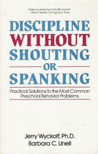 9780881550191: Discipline Without Shouting or Spanking: Practical Solutions to the Most Common Preschool Behavior Problems