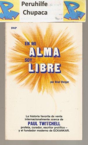 9780881550238: En Mi Alma Soy Libre