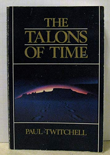 Talons of Time (0881550515) by Paul Twitchell