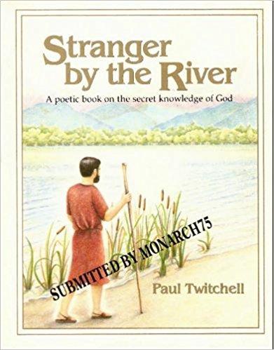 9780881550597: Stranger by the River