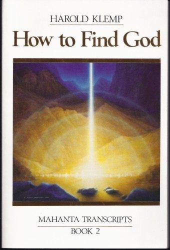 9780881550788: How to Find God: Mahanta Transcripts, Book 2