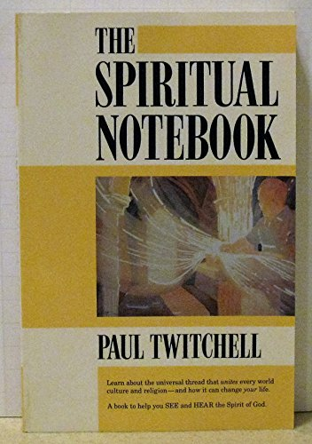 The Spiritual Notebook (0881550892) by Paul Twitchell