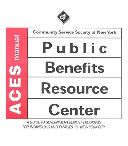 9780881561661: Aces Manual: A Guide to Government Benefit Programs for Individuals and Families in New York City