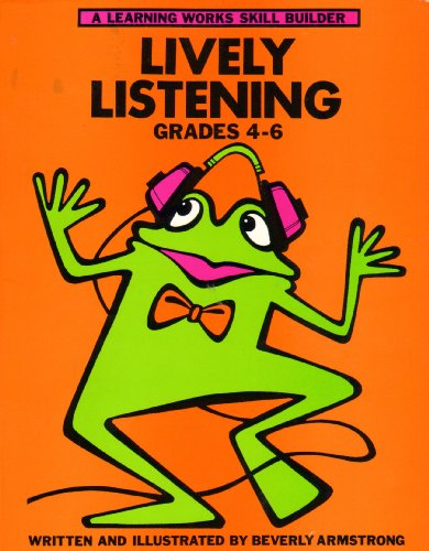 9780881600803: Lively Listening: Grades 4-6 (A Learning Works Skill Builder)