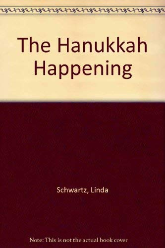 9780881601503: The Hanukkah Happening (Holiday & Art)