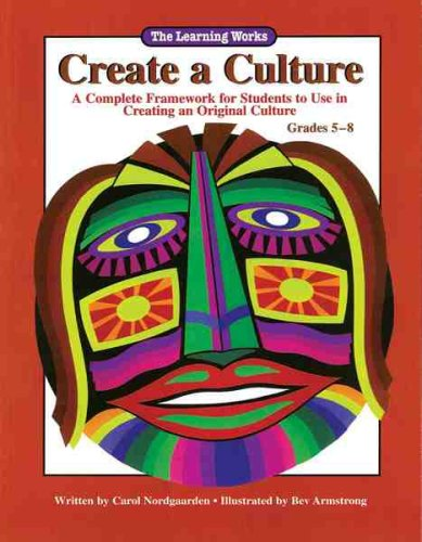9780881602401: Create a Culture: A Complete Framework for Students to Use in Creating an Original Culture (Multicultural Question Collection)