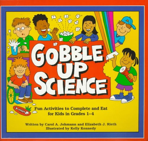 9780881602487: Gobble Up Science: Fun Activities to Complete and Eat
