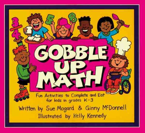 9780881602623: Gobble Up Math: Fun Activities to Complete and Eat for Kids in Grades K-3