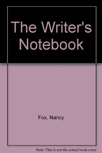 The Writers Notebook (0881603120) by Nancy Fox