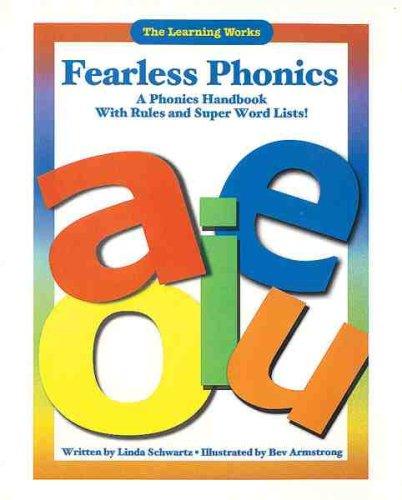 Fearless Phonics: A Phonics Handbook With Rules: Linda Schwartz; Illustrator-Bev