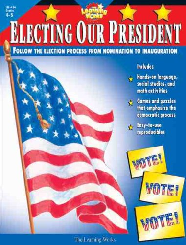 9780881603798: Electing Our President, Gr. 4-8