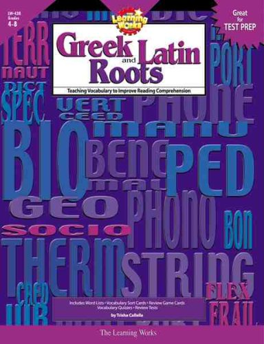 9780881603811: Learning Works Greek and Latin Roots - Grade Level 4 to 8
