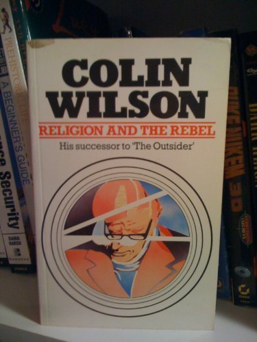 9780881620504: Religion and the rebel