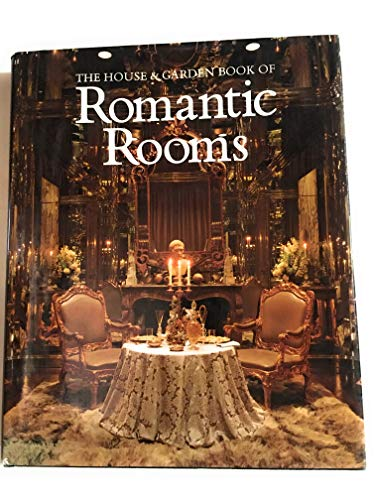9780881620979: The House and Garden Book of Romantic Rooms