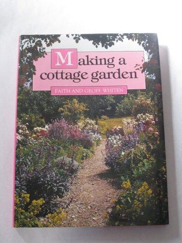 9780881621051: Making a Cottage Garden