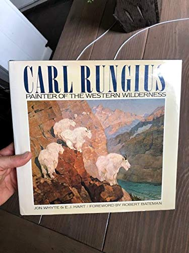 9780881621266: Carl Rungius: Painter of Western Wilderness