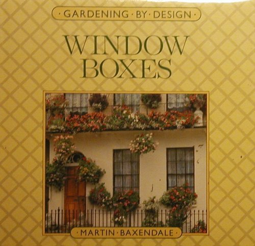9780881621723: Window Boxes (Gardening By Design)