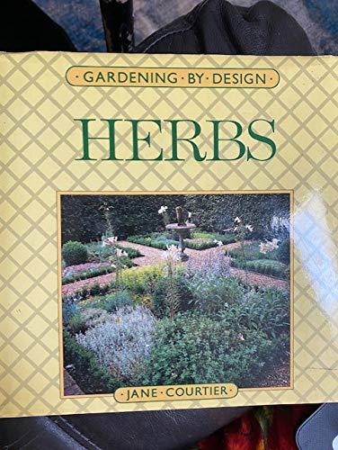 9780881622072: Herbs (Gardening By Design)