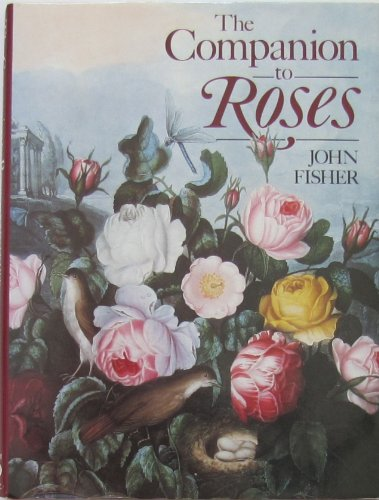 9780881622300: The companion to roses