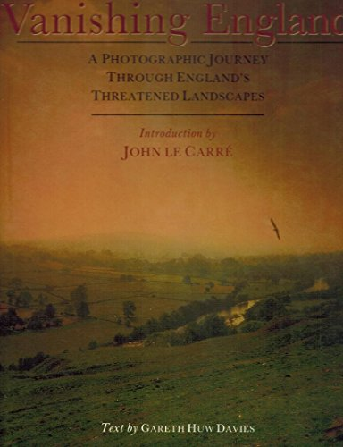 Vanishing England: A photographic journey through England's threatened landscapes: Gareth Huw ...