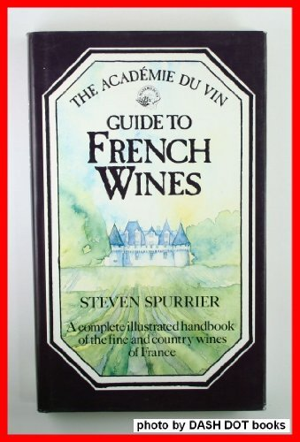 9780881622607: Academie Du Vin Guide to French Wines