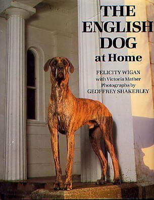 9780881622645: The English Dog at Home (ILLUSTRATED)