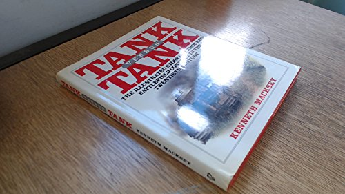 9780881622829: Tank Versus Tank: The Illustrated Story of Armored Battlefield Conflict in the Twentieth Century