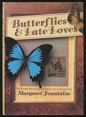 9780881623079: Butterflies and Late Loves: The Further Travels and Adventures of a Victorian Lady