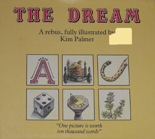 The Dream: A Rebus: Kim Palmer